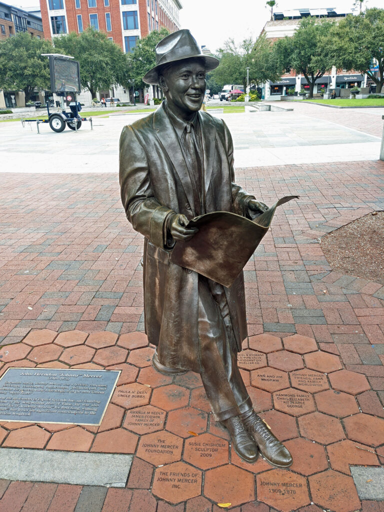 A statue of Johnny Mercer, legendary songwriter (Moon River, Days of Wine and Roses) and co-founder of Capitol Records, is one of Savannah's most famous citizens.